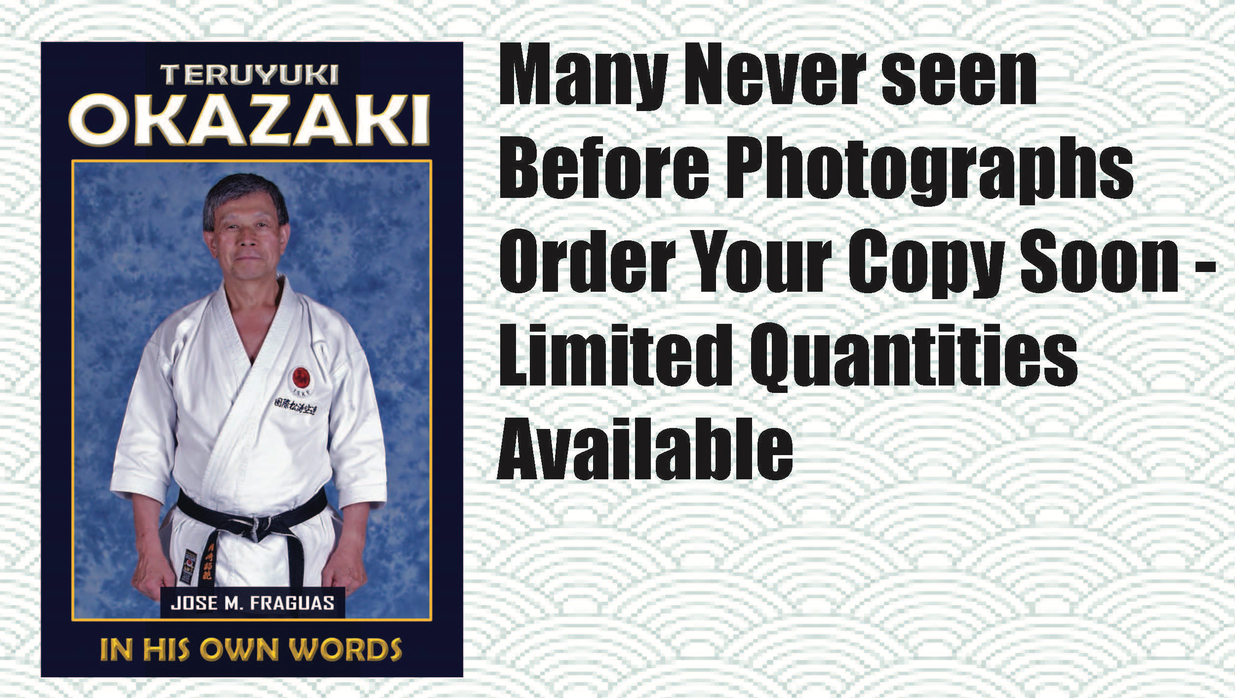 new book – Biography of Grand Master Teruyuki Okazaki, In His Own Words