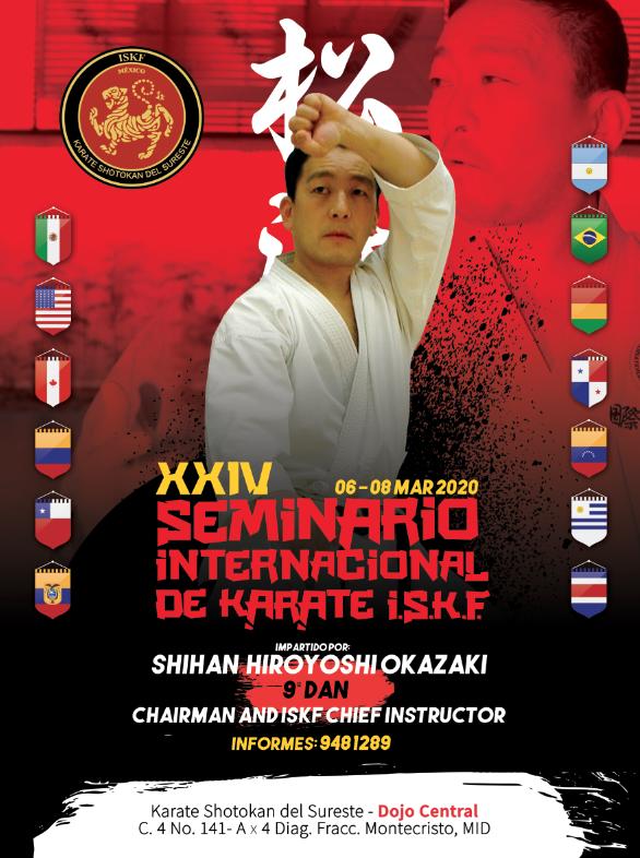 2020 ISKF MEXICO Seminar with Shihan Hiroyoshi Okazaki, March 6-8, 2020