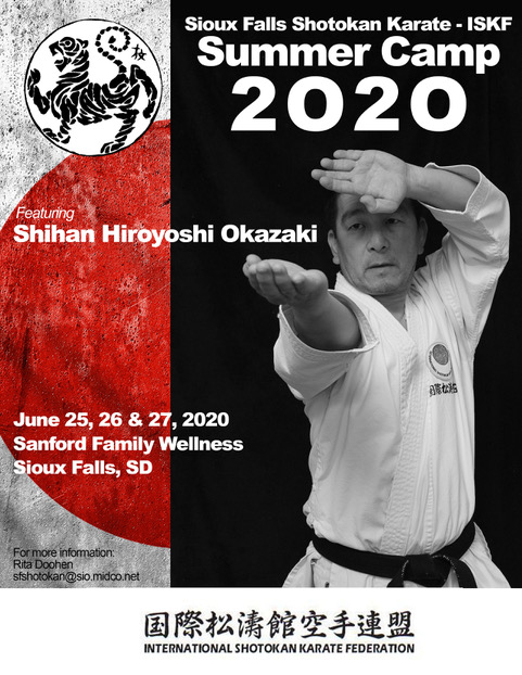 2020 Summer Camp – ISKF Sioux Falls Shotokan Karate featuring Shihan Hiroyoshi Okazaki @ Sioux Falls, SD, June 25-27, 2020