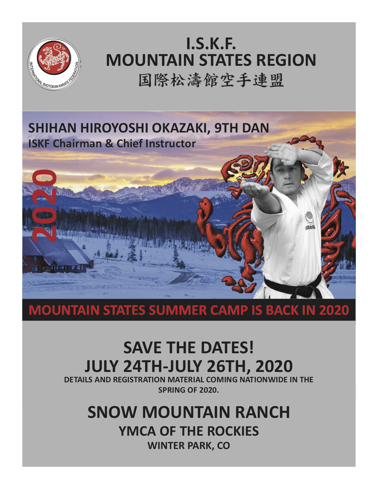 2020 ISKF Mountain States Summer Camp with Shihan Hiroyoshi Okazaki @ Winter Park, CO, July 24-26, 2020